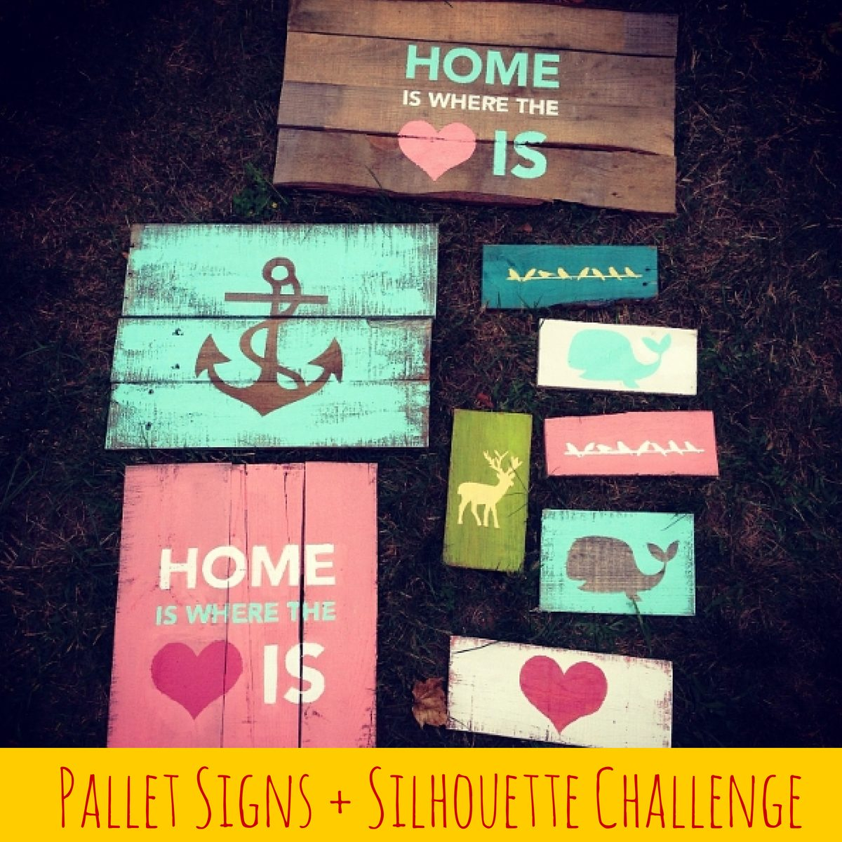 Pallet Signs and the Silhouette Challenge