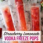 strawberry lemonade vodka freeze pops