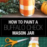 paint a buffalo check mason jar