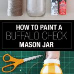 how to paint a buffalo check mason jar