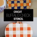 Cricut Buffalo Check Stencil