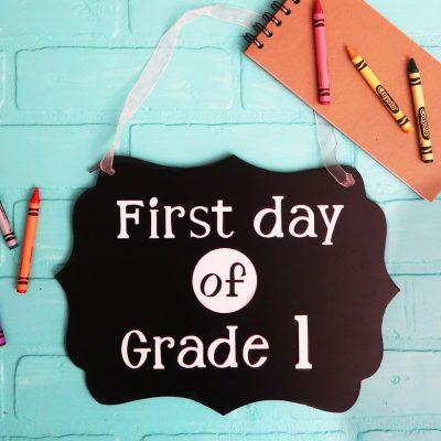 cricut fisrt day school sign