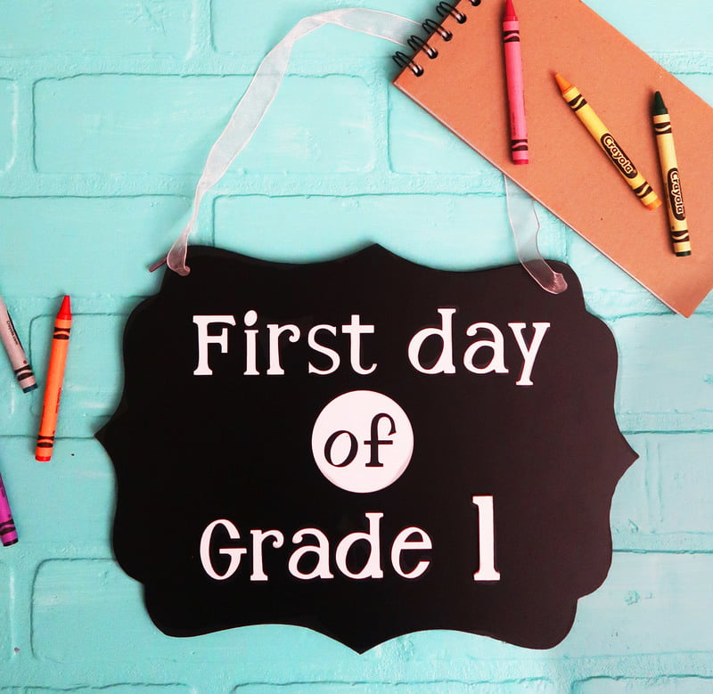 cricut fisrt day school sign