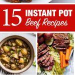 15 Instant Pot Beef Recipes