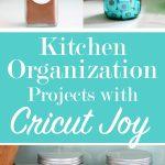 kitchen organization with Cricut Joy
