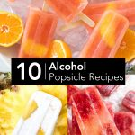 10 Alcohol Popsicles