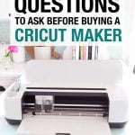 Cricut Maker Questions