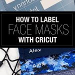 How to label Face Masks with Cricut
