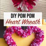 DIY Heart Pom Pom Wreath