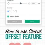 How to use Cricut offset feature