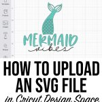 How to Upload an SVG in Cricut Design Space