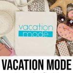 Vacation Mode Free SVG Cut File