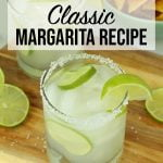Classic Margarita Recipe