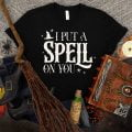I put a spell on you Halloween SVG